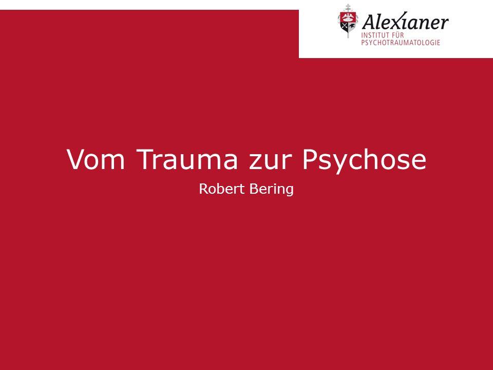 Vom Trauma zur Psychose