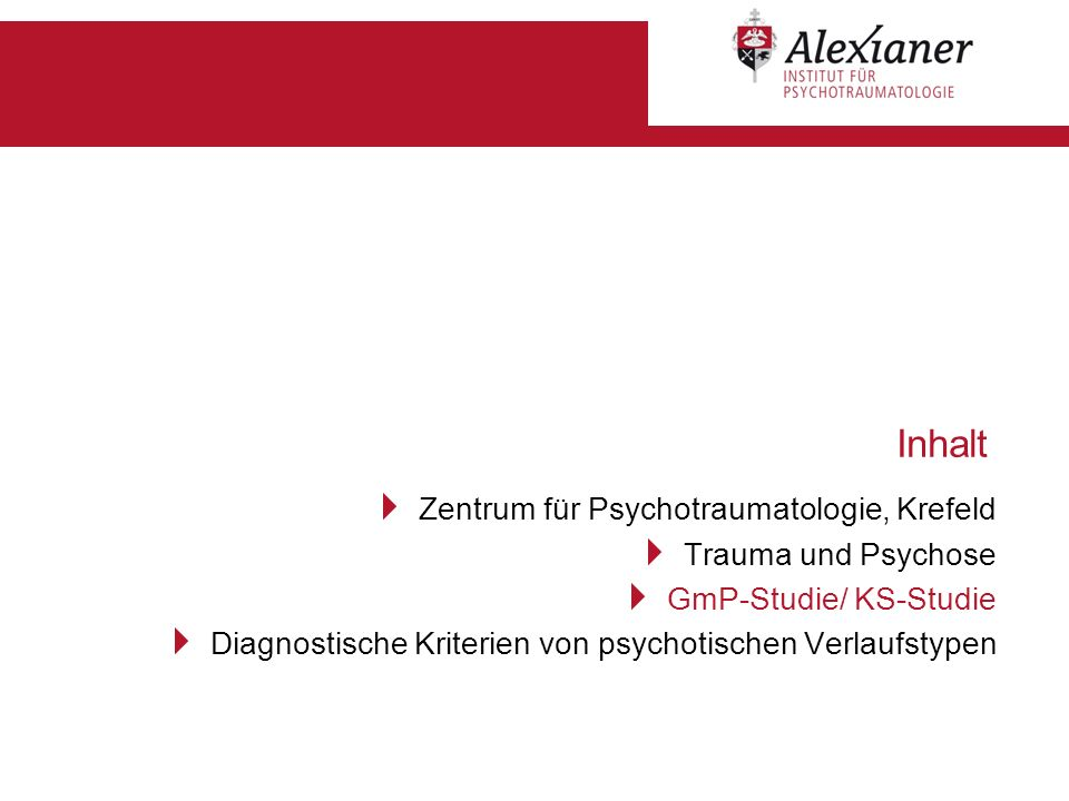 Inhalt Zentrum für Psychotraumatologie, Krefeld Trauma und Psychose