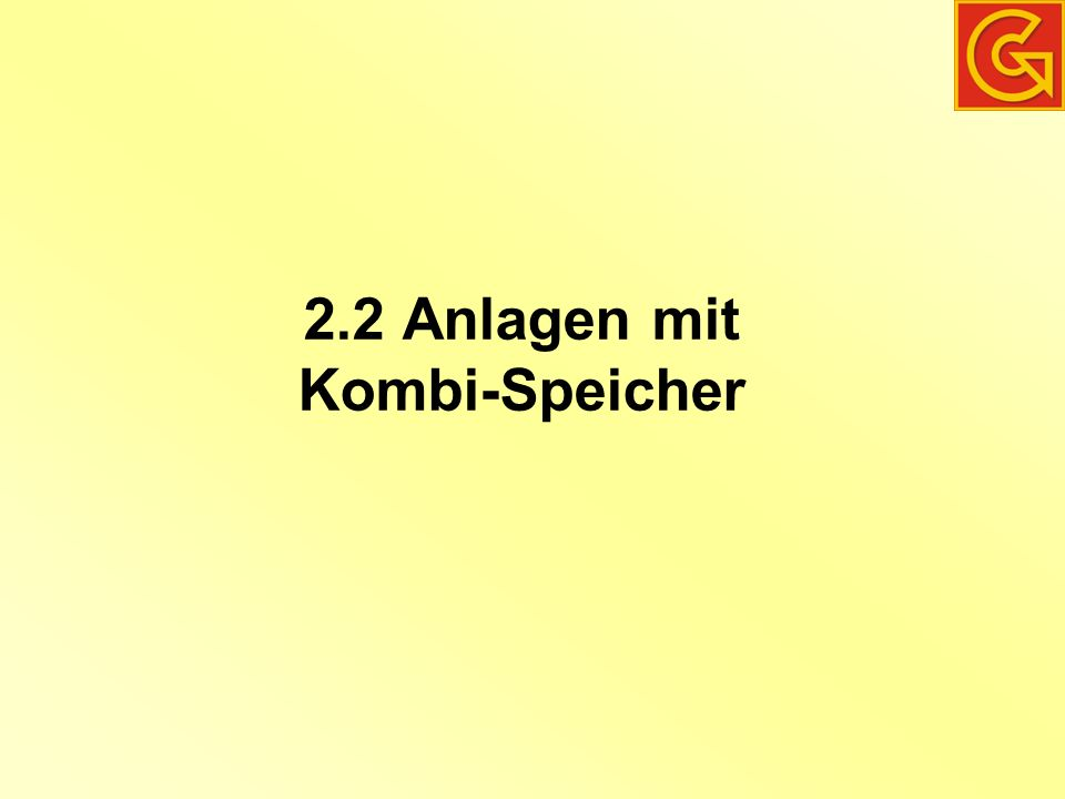 2.2 Anlagen mit Kombi-Speicher