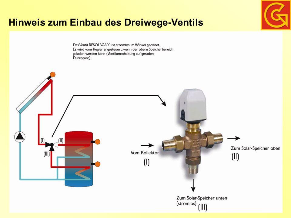 Hinweis zum Einbau des Dreiwege-Ventils