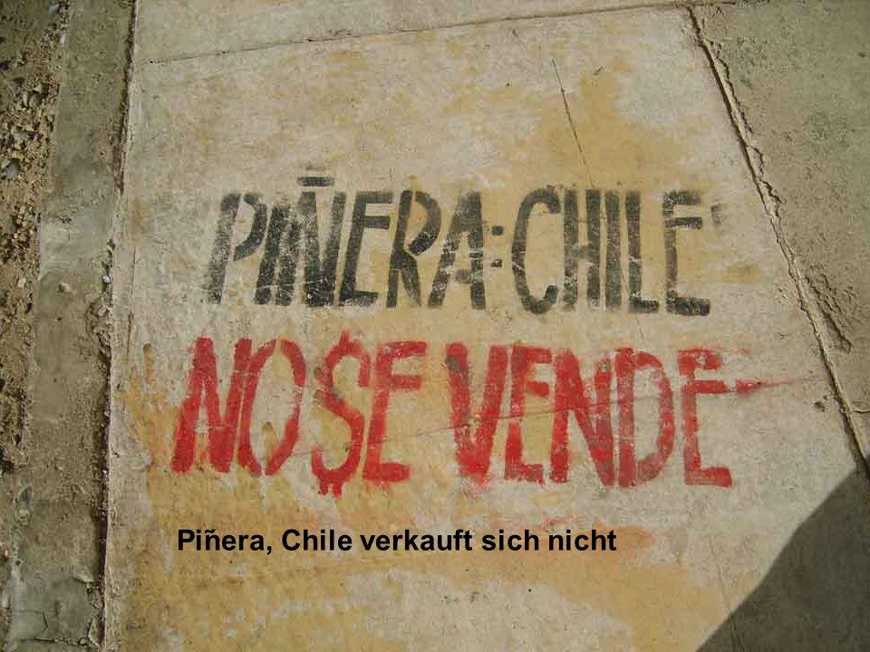 Pinera, Chile verkauft sich nicht