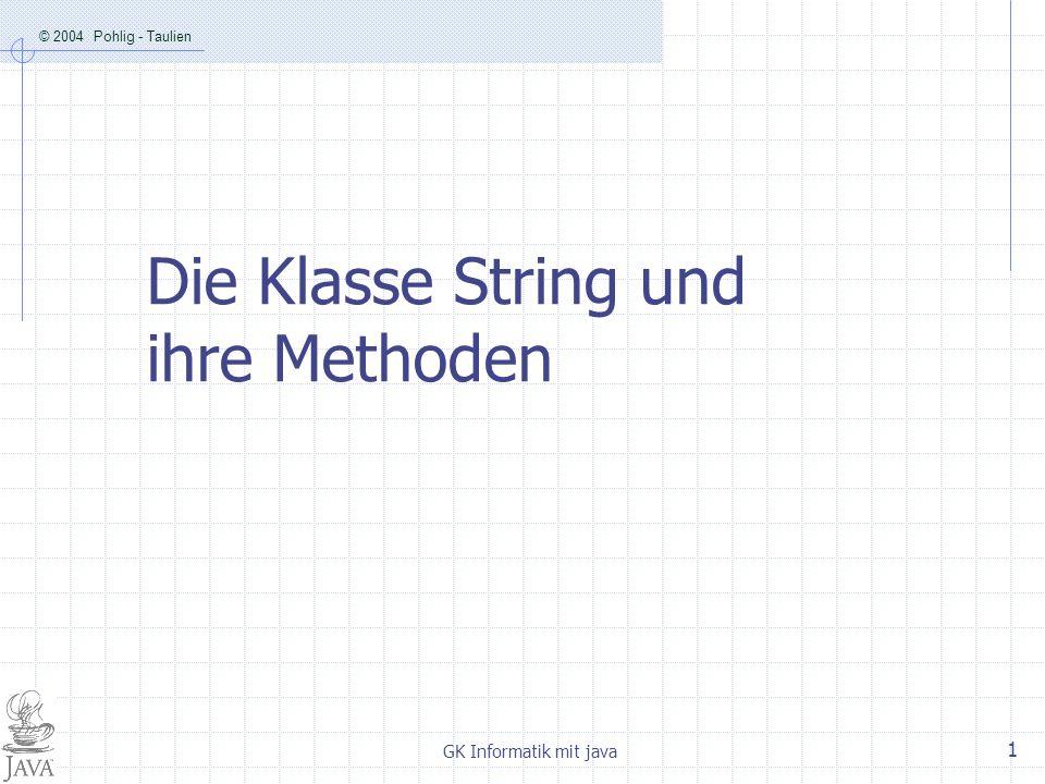Die Klasse String und ihre Methoden