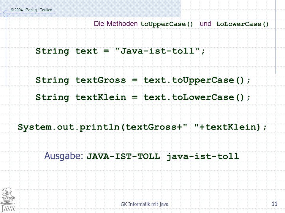 Die Methoden toUpperCase() und toLowerCase()
