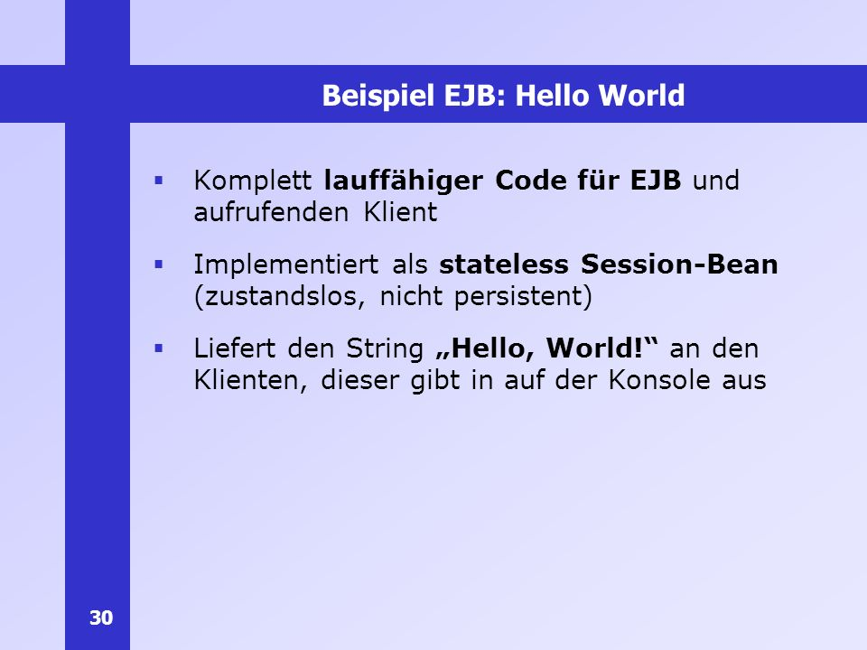 Beispiel EJB: Hello World