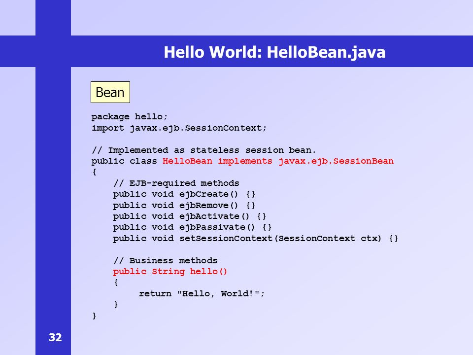 Hello World: HelloBean.java