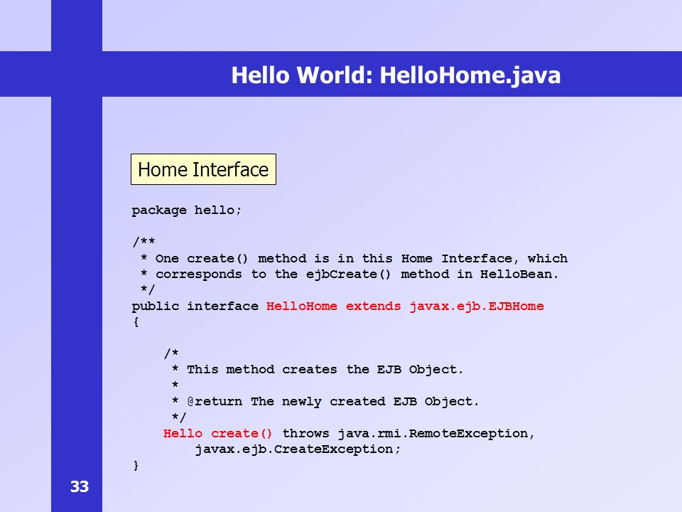 Hello World: HelloHome.java