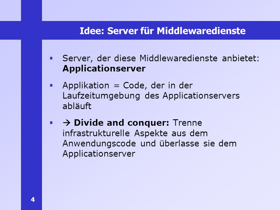 Idee: Server für Middlewaredienste