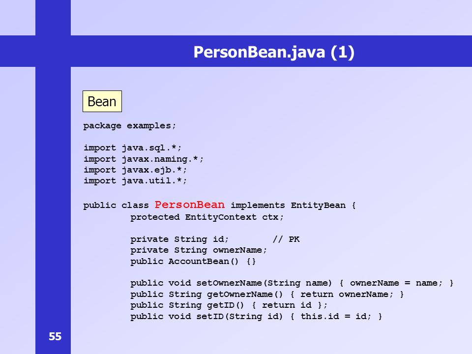 PersonBean.java (1) Bean package examples; import java.sql.*;