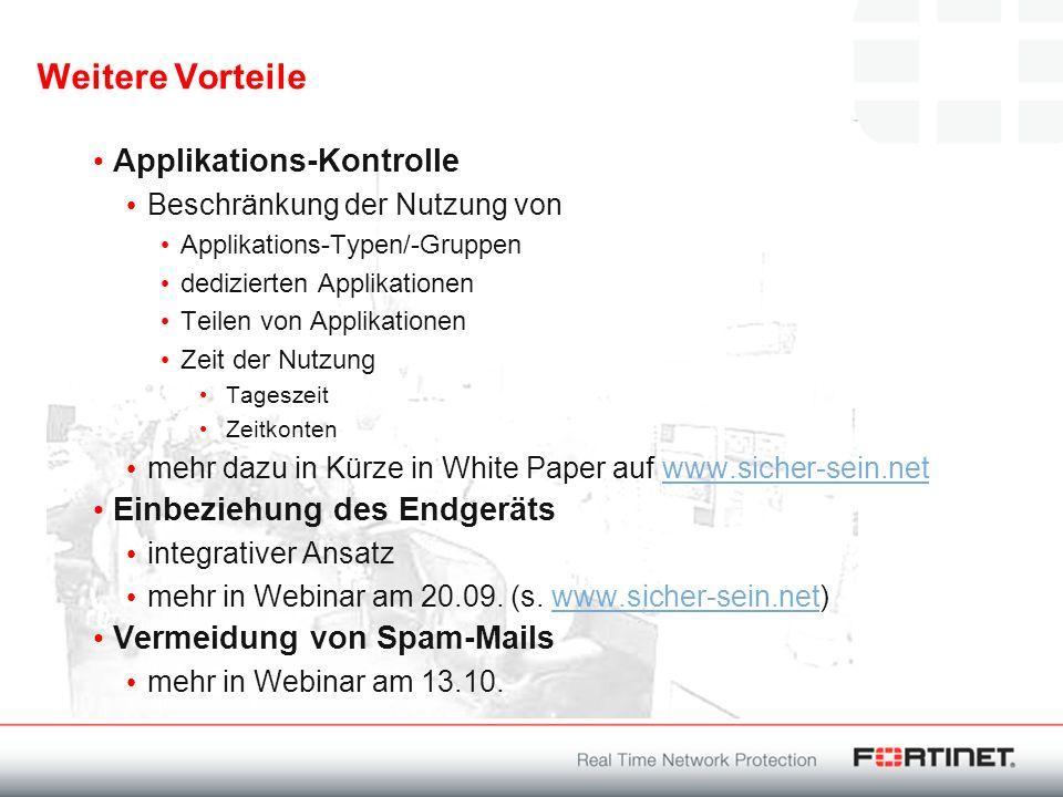 Weitere Vorteile Applikations-Kontrolle Einbeziehung des Endgeräts
