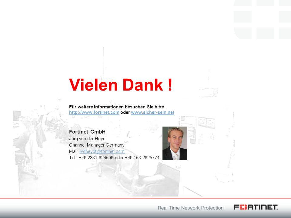 Vielen Dank ! Fortinet GmbH