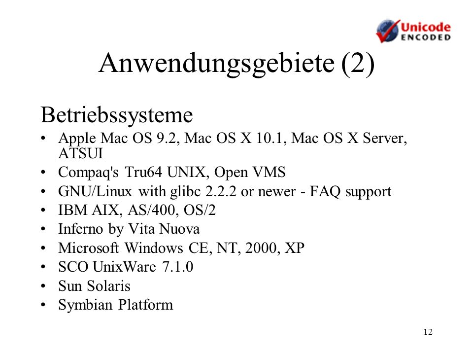 Anwendungsgebiete (2) Betriebssysteme