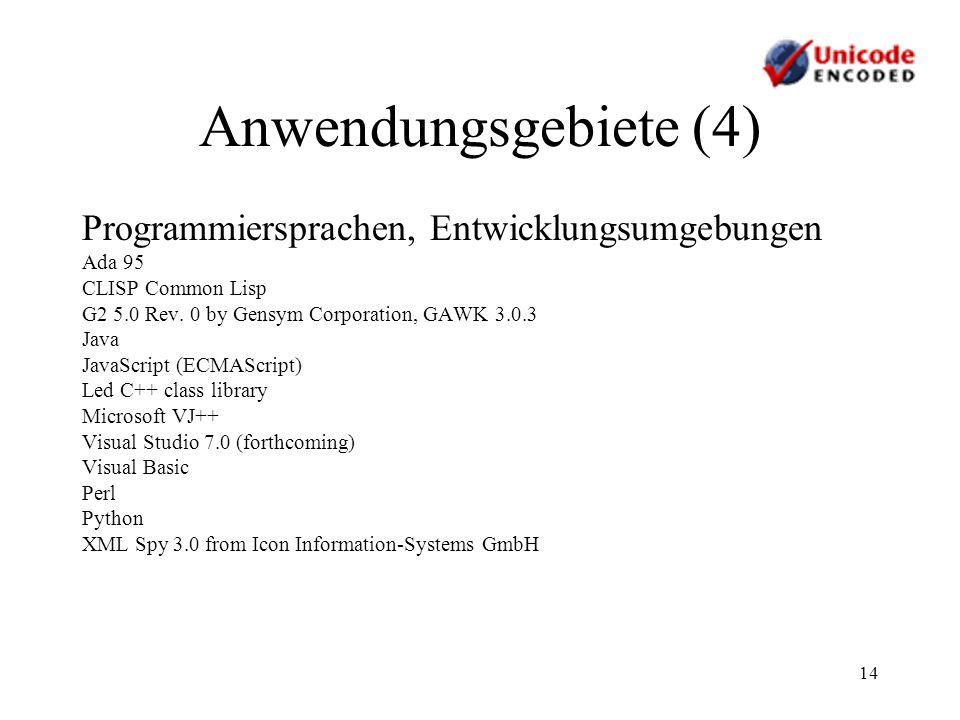 Anwendungsgebiete (4) Programmiersprachen, Entwicklungsumgebungen