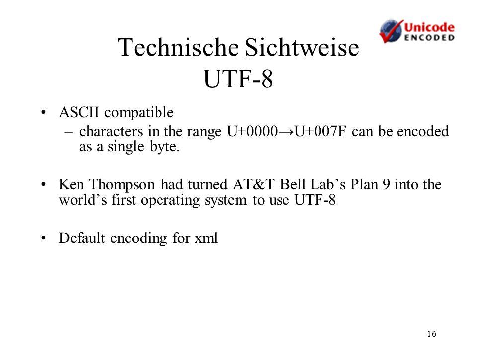 Technische Sichtweise UTF-8