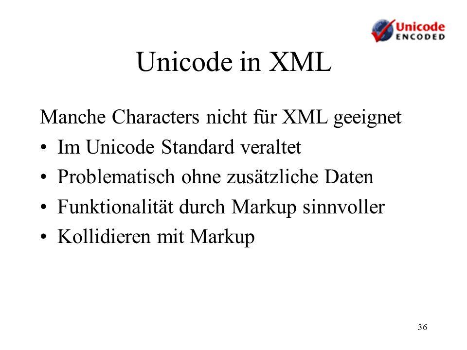 Unicode in XML Manche Characters nicht für XML geeignet