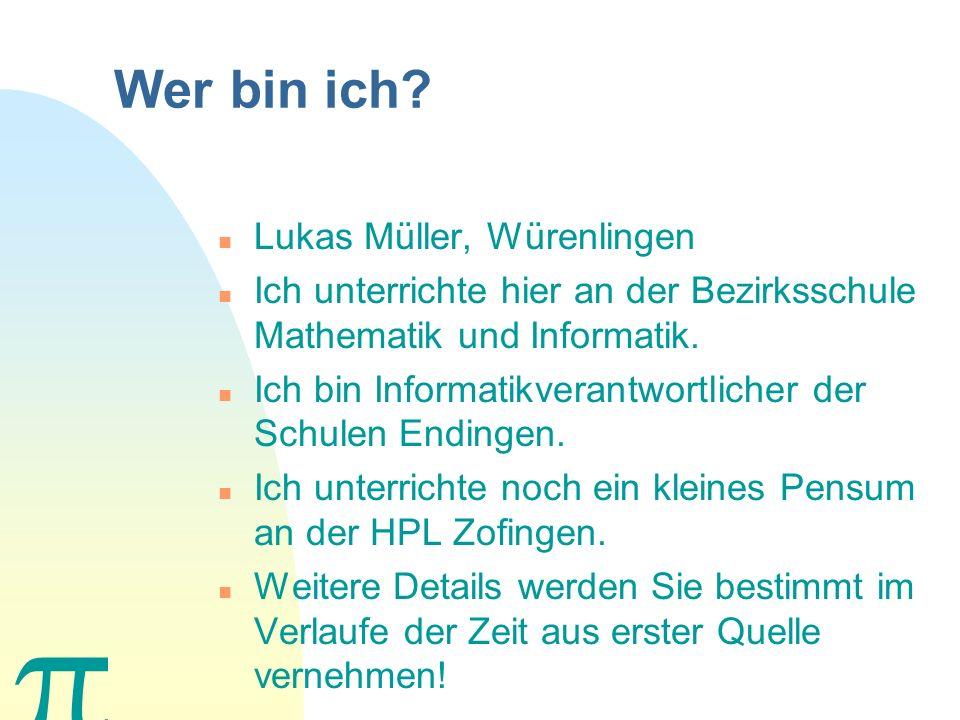 Wer bin ich Lukas Müller, Würenlingen