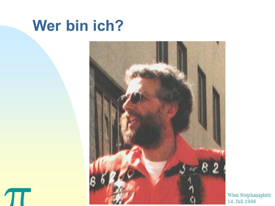 Wer bin ich Wien Stephansplatz 14. Juli 1996