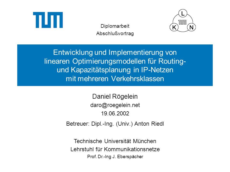 Betreuer: Dipl.-Ing. (Univ.) Anton Riedl