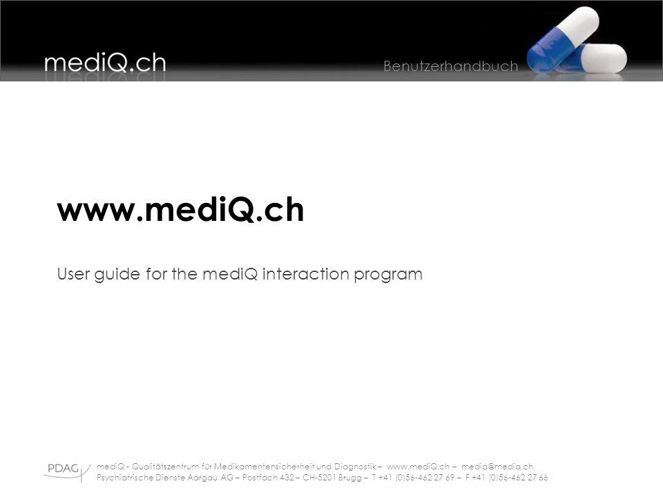 www.mediQ.ch User guide for the mediQ interaction program