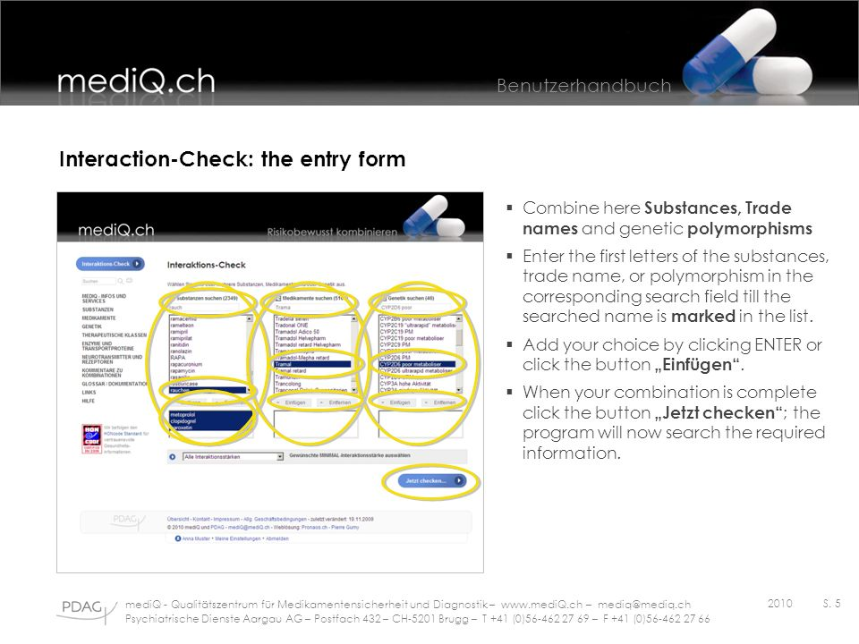 Interaction-Check: the entry form