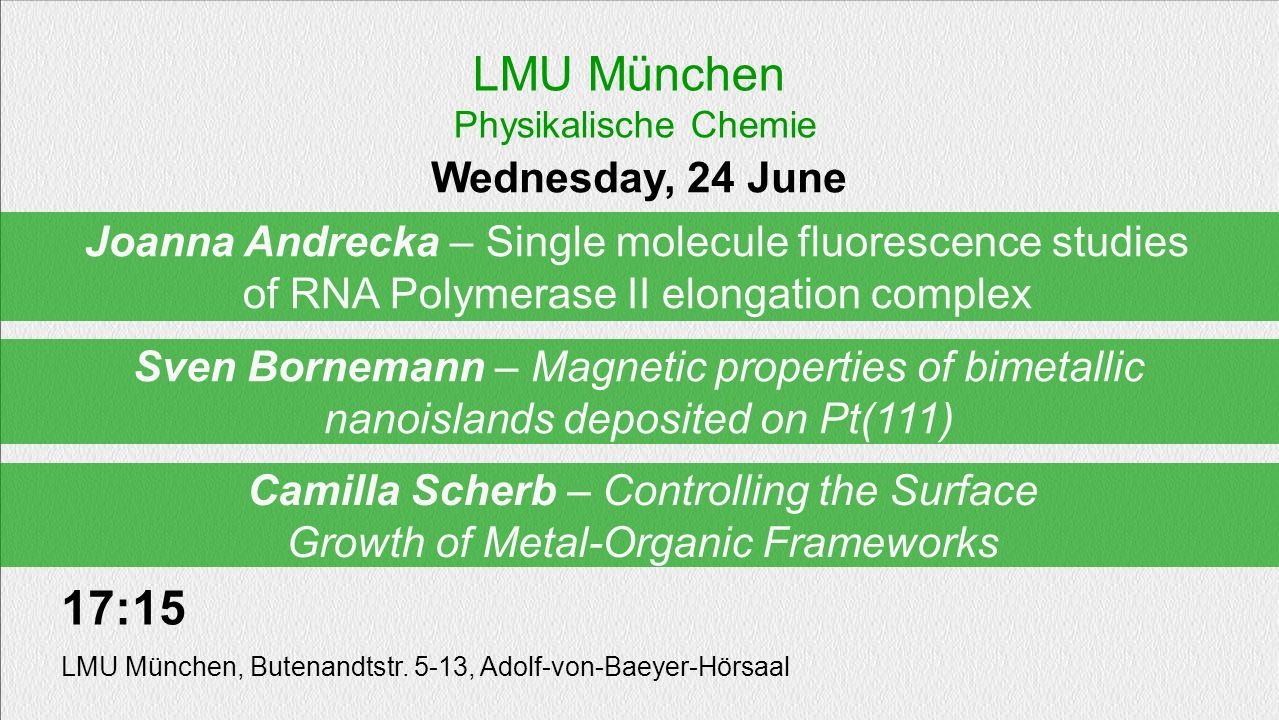 LMU München 17:15 Wednesday, 24 June