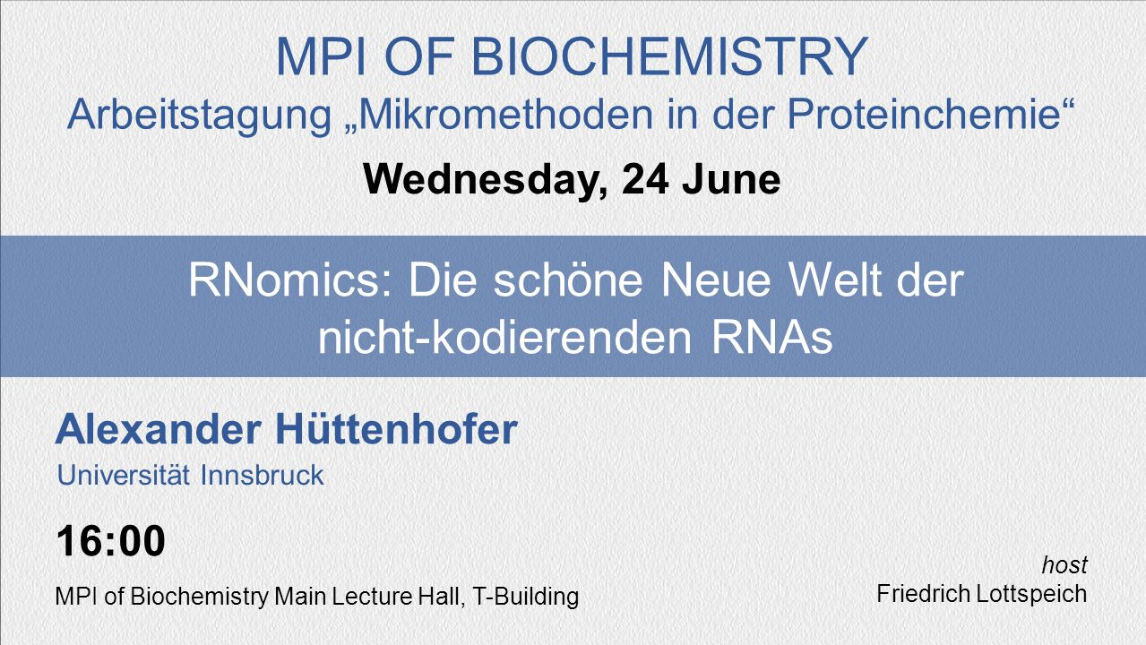 "MPI OF BIOCHEMISTRY Arbeitstagung ""Mikromethoden in der Proteinchemie Wednesday, 24 June."