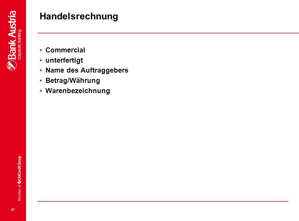 Handelsrechnung Commercial unterfertigt Name des Auftraggebers
