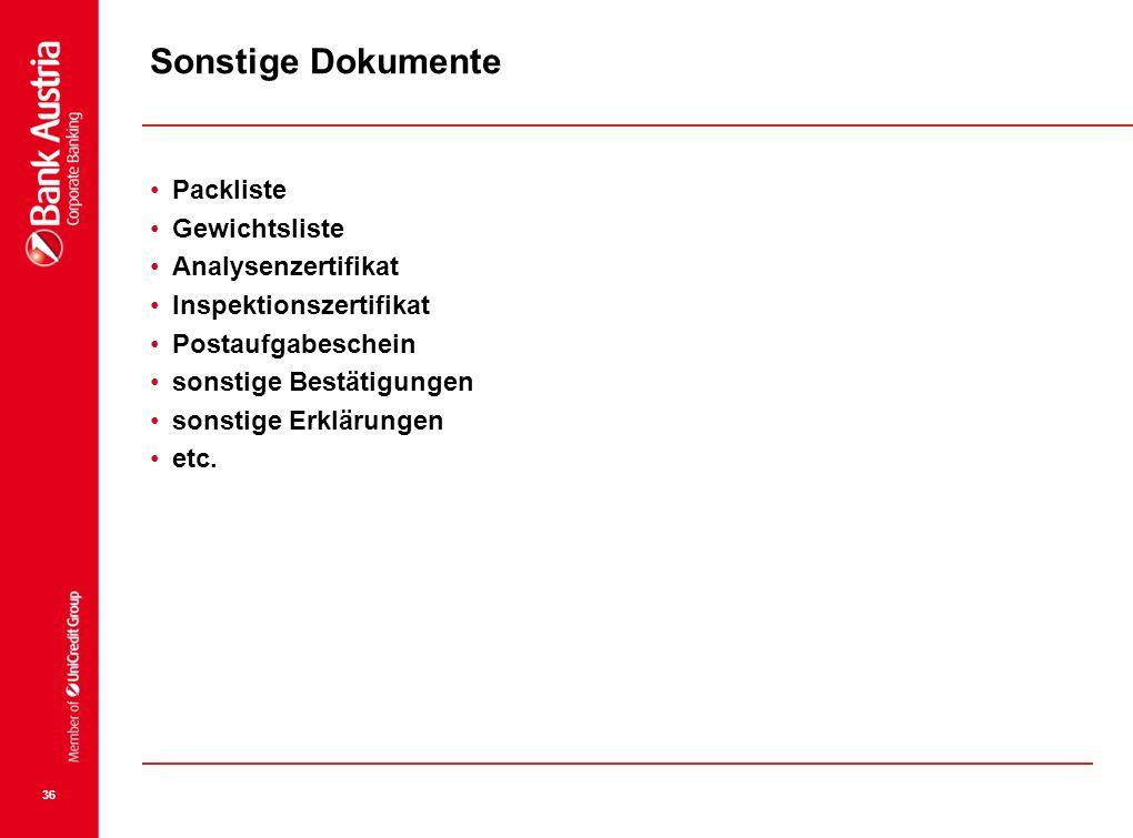 Sonstige Dokumente Packliste Gewichtsliste Analysenzertifikat