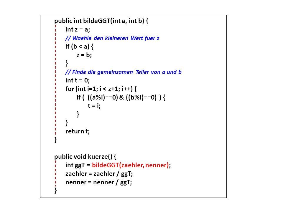 public int bildeGGT(int a, int b) {