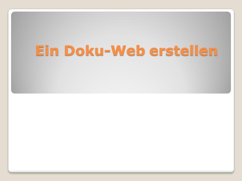 Ein Doku-Web erstellen