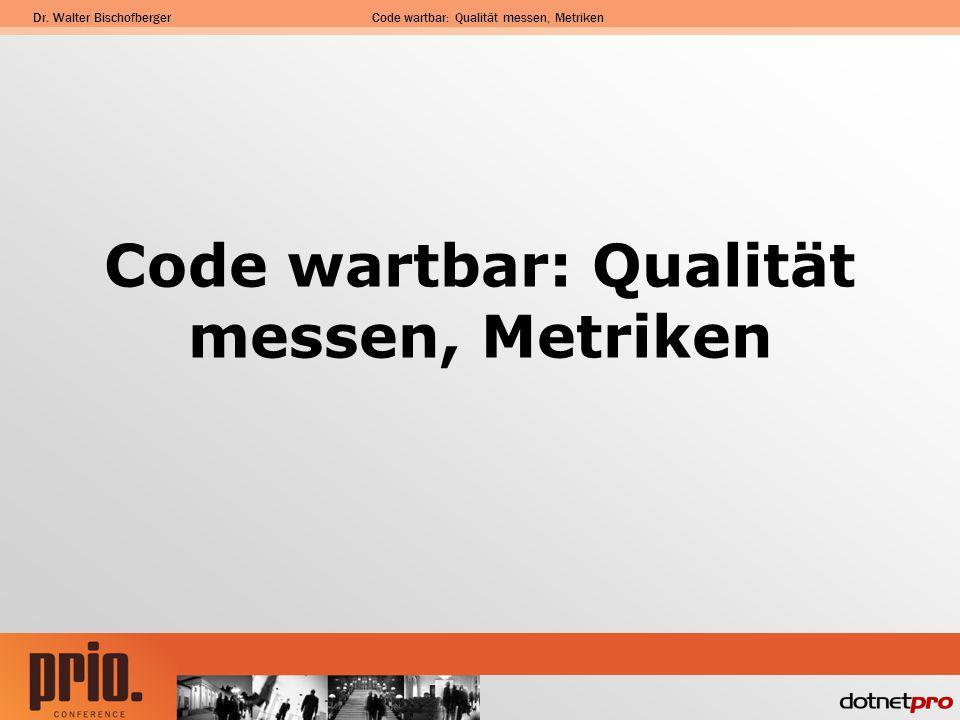 Code wartbar: Qualität messen, Metriken