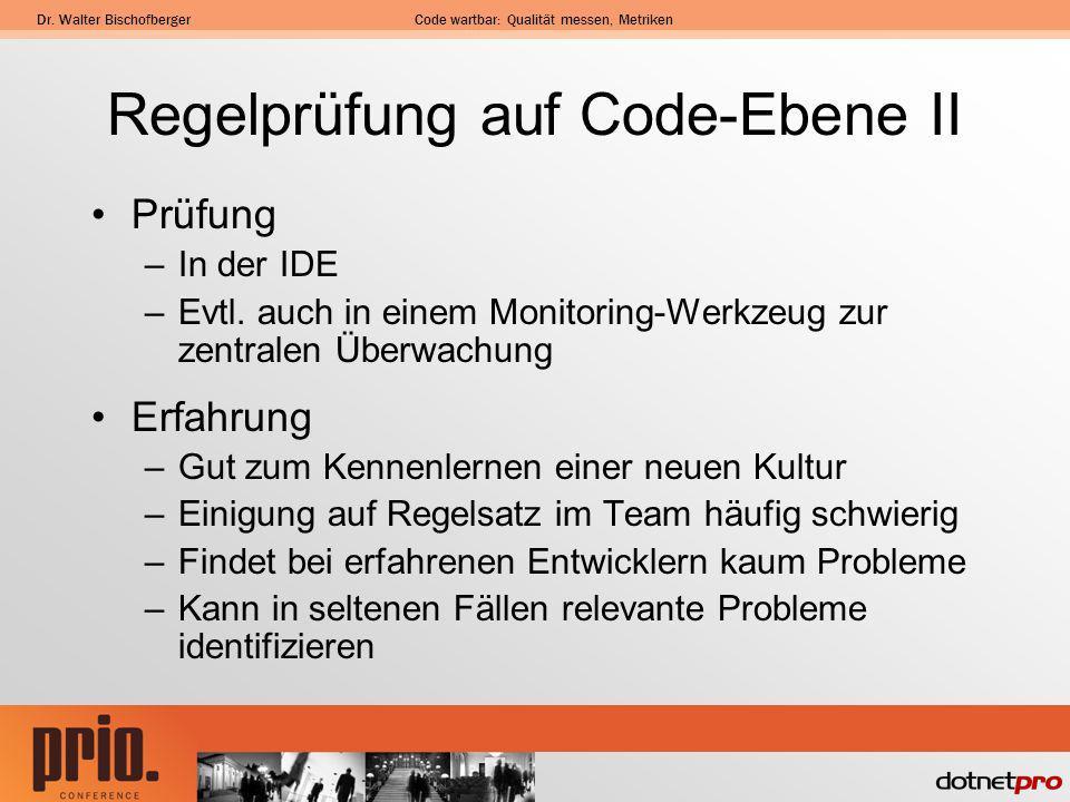 Regelprüfung auf Code-Ebene II