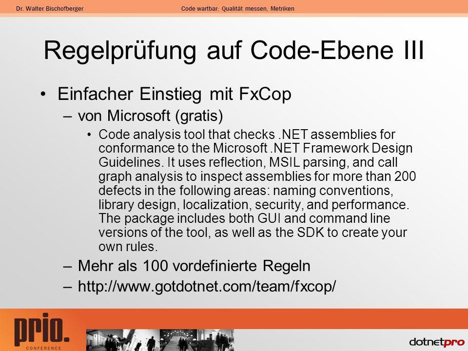 Regelprüfung auf Code-Ebene III