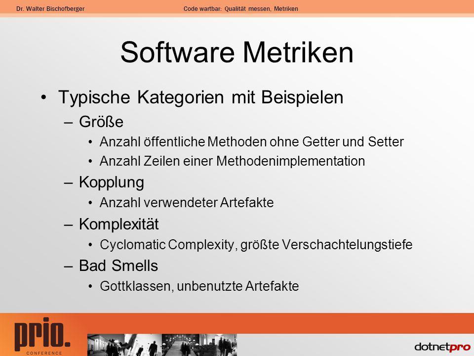 Software Metriken Typische Kategorien mit Beispielen Größe Kopplung