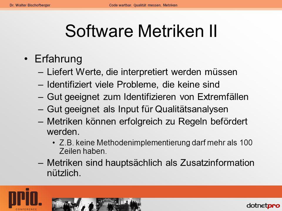 Software Metriken II Erfahrung