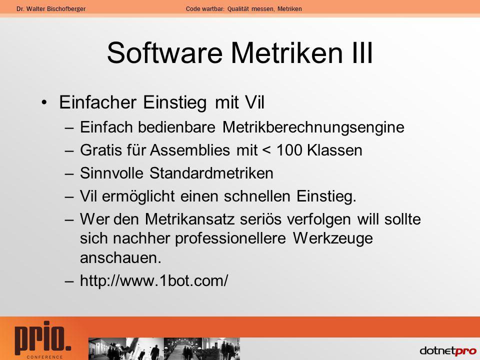Software Metriken III Einfacher Einstieg mit Vil