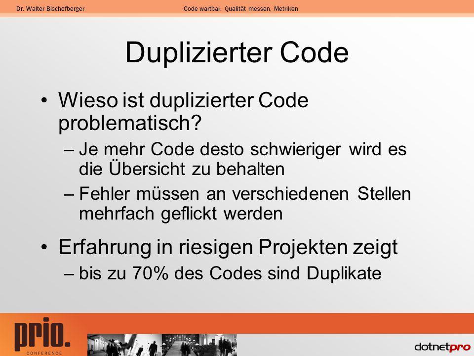 Duplizierter Code Wieso ist duplizierter Code problematisch