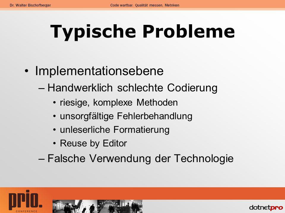 Typische Probleme Implementationsebene