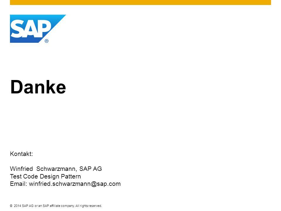 Danke Kontakt: Winfried Schwarzmann, SAP AG Test Code Design Pattern