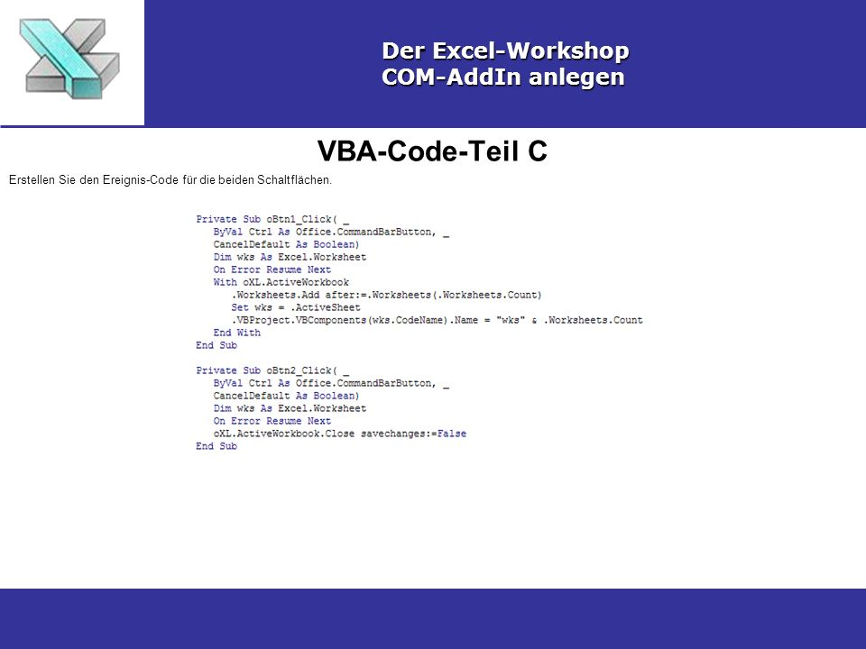 VBA-Code-Teil C Der Excel-Workshop COM-AddIn anlegen