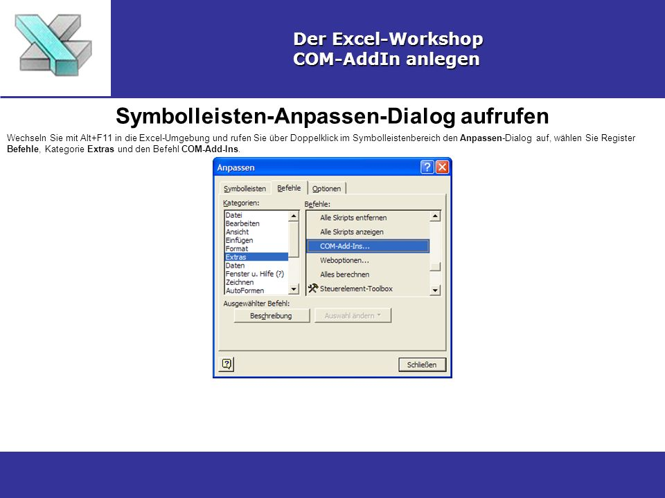 Symbolleisten-Anpassen-Dialog aufrufen