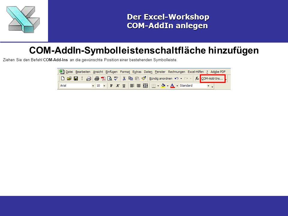 COM-AddIn-Symbolleistenschaltfläche hinzufügen
