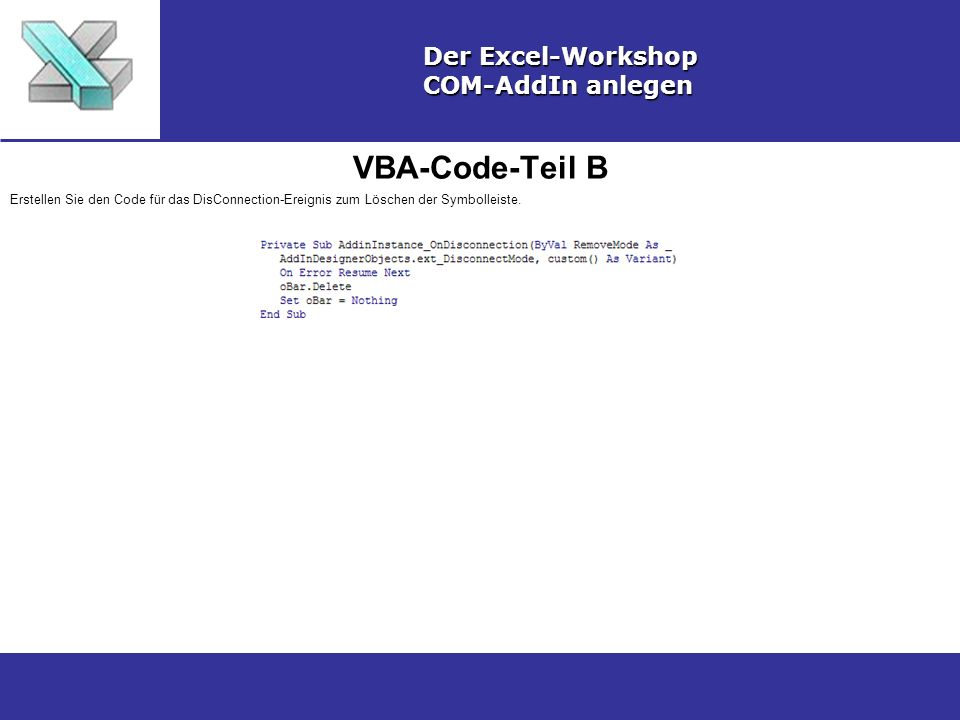 VBA-Code-Teil B Der Excel-Workshop COM-AddIn anlegen