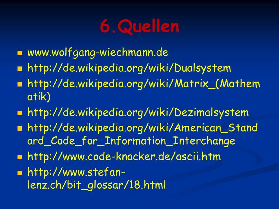 6.Quellen www.wolfgang-wiechmann.de