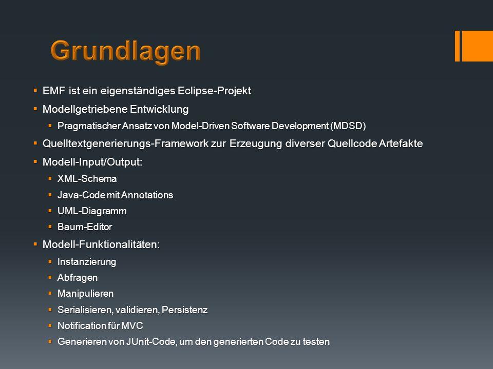 Grundlagen EMF ist ein eigenständiges Eclipse-Projekt