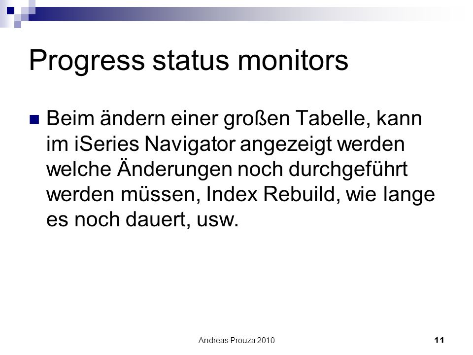 Progress status monitors
