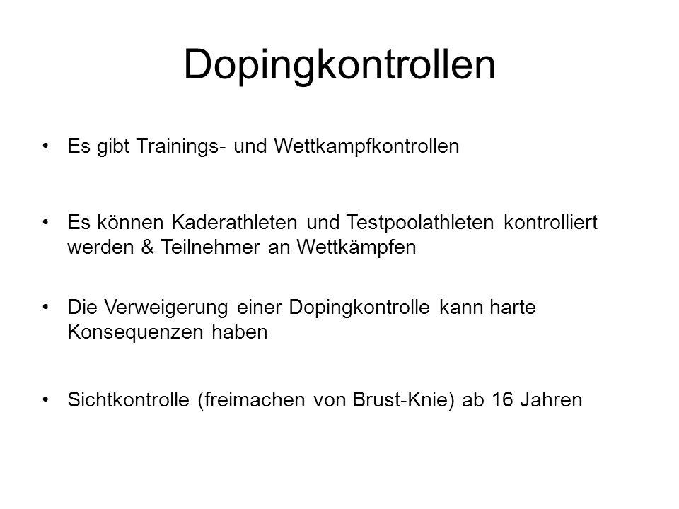 Dopingkontrollen Es gibt Trainings- und Wettkampfkontrollen