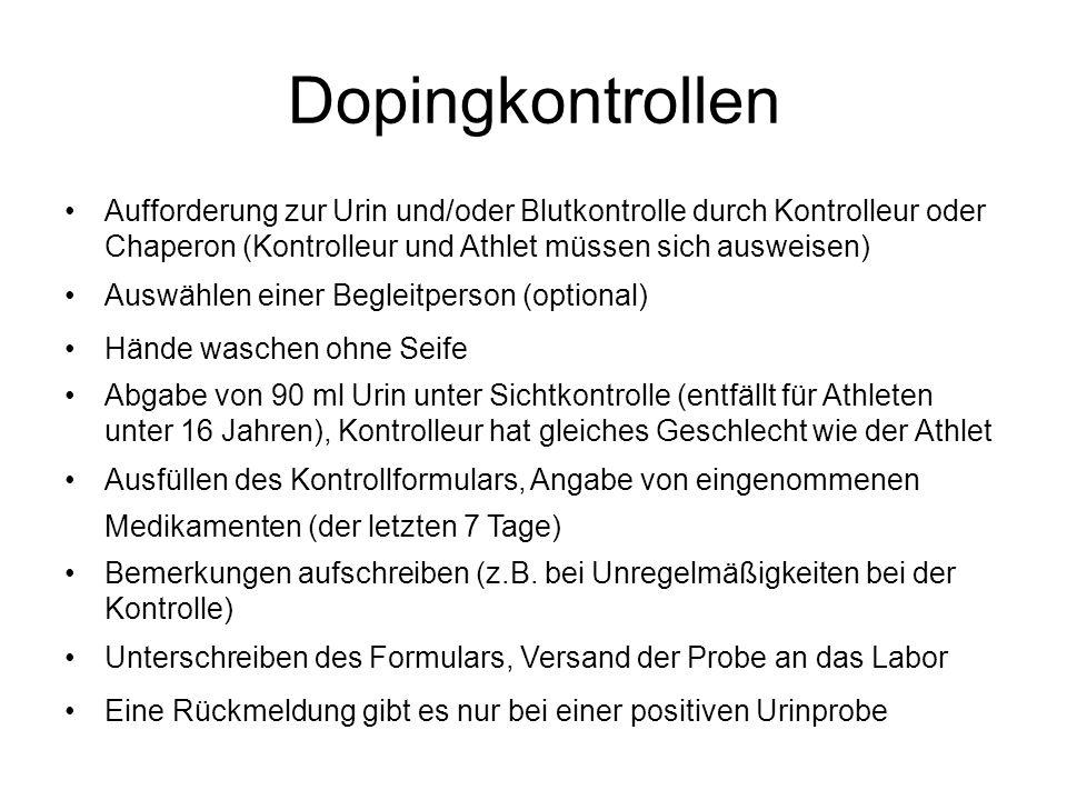 Dopingkontrollen Aufforderung zur Urin und/oder Blutkontrolle durch Kontrolleur oder Chaperon (Kontrolleur und Athlet müssen sich ausweisen)