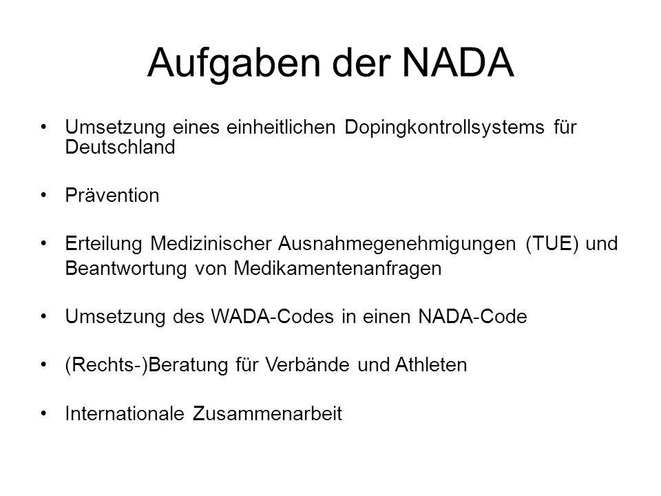 Aufgaben der NADA Umsetzung eines einheitlichen Dopingkontrollsystems für Deutschland. Prävention.