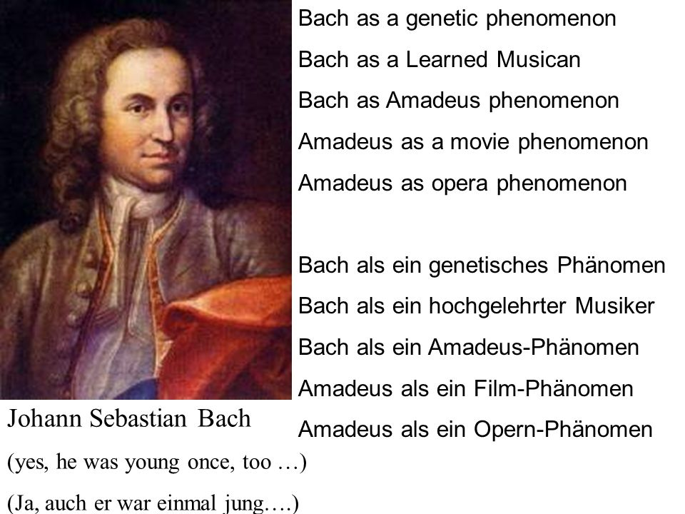 Johann Sebastian Bach Bach as a genetic phenomenon