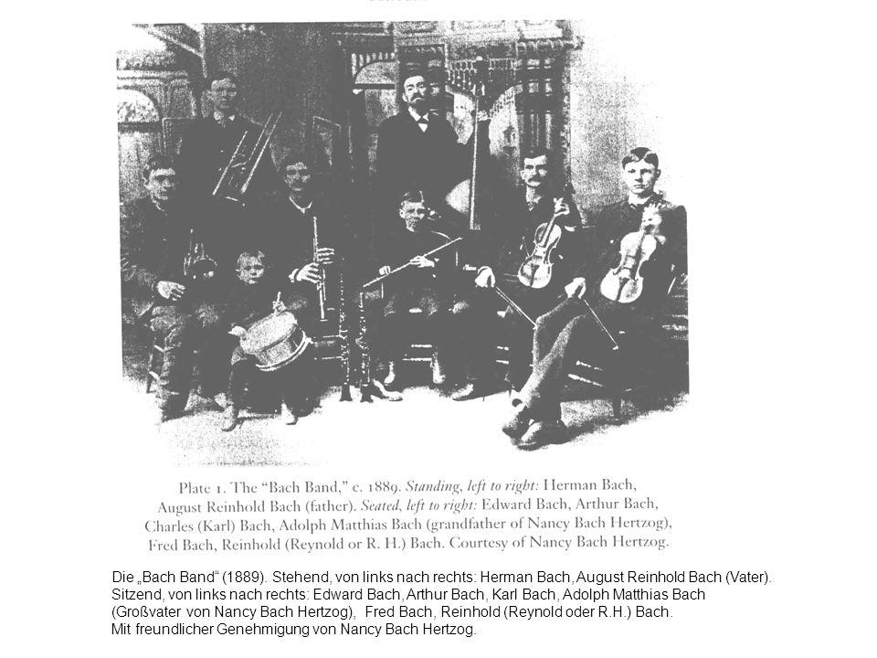 """Die """"Bach Band (1889). Stehend, von links nach rechts: Herman Bach, August Reinhold Bach (Vater)."""